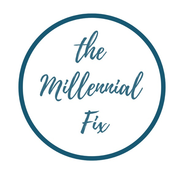 The Millennial Fix