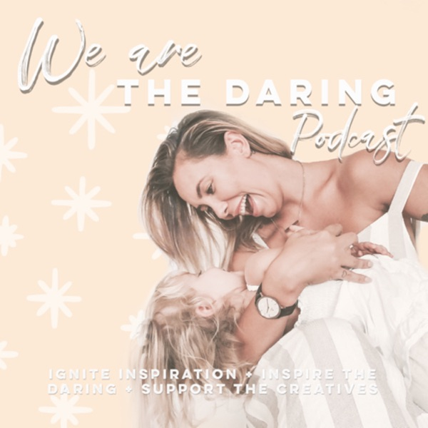 We are the daring