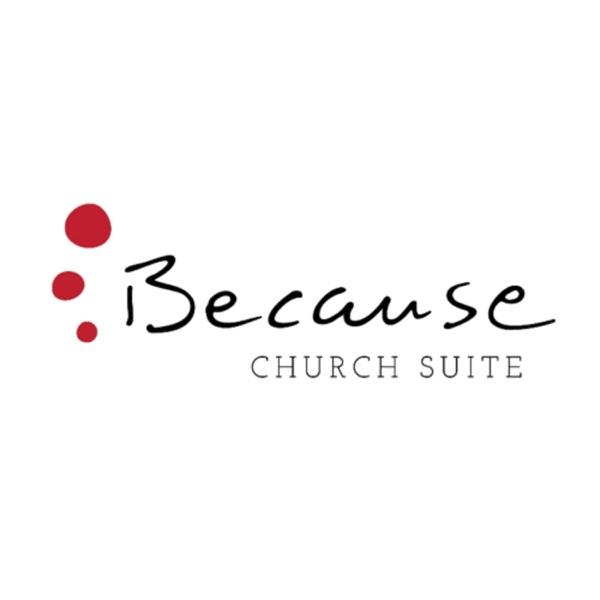Because International - Church Suite