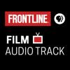 FRONTLINE: Film Audio Track | PBS - FRONTLINE