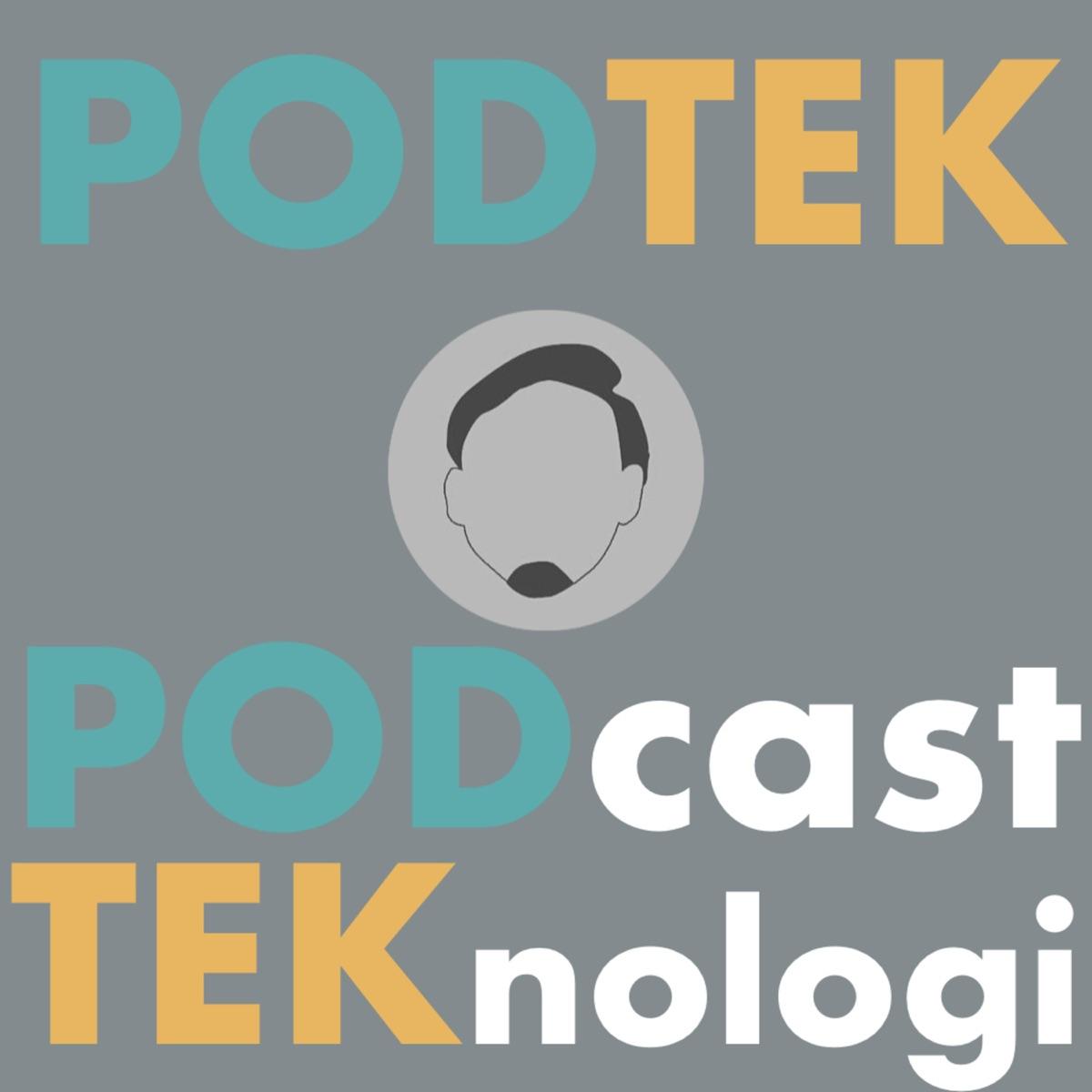 PODTEK! Podcast Teknologi