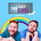 90 Day Gays: A 90 Day Fiancé Podcast with Matt Marr & Jake Anthony