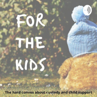 For The Kids podcast