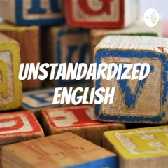 Unstandardized English