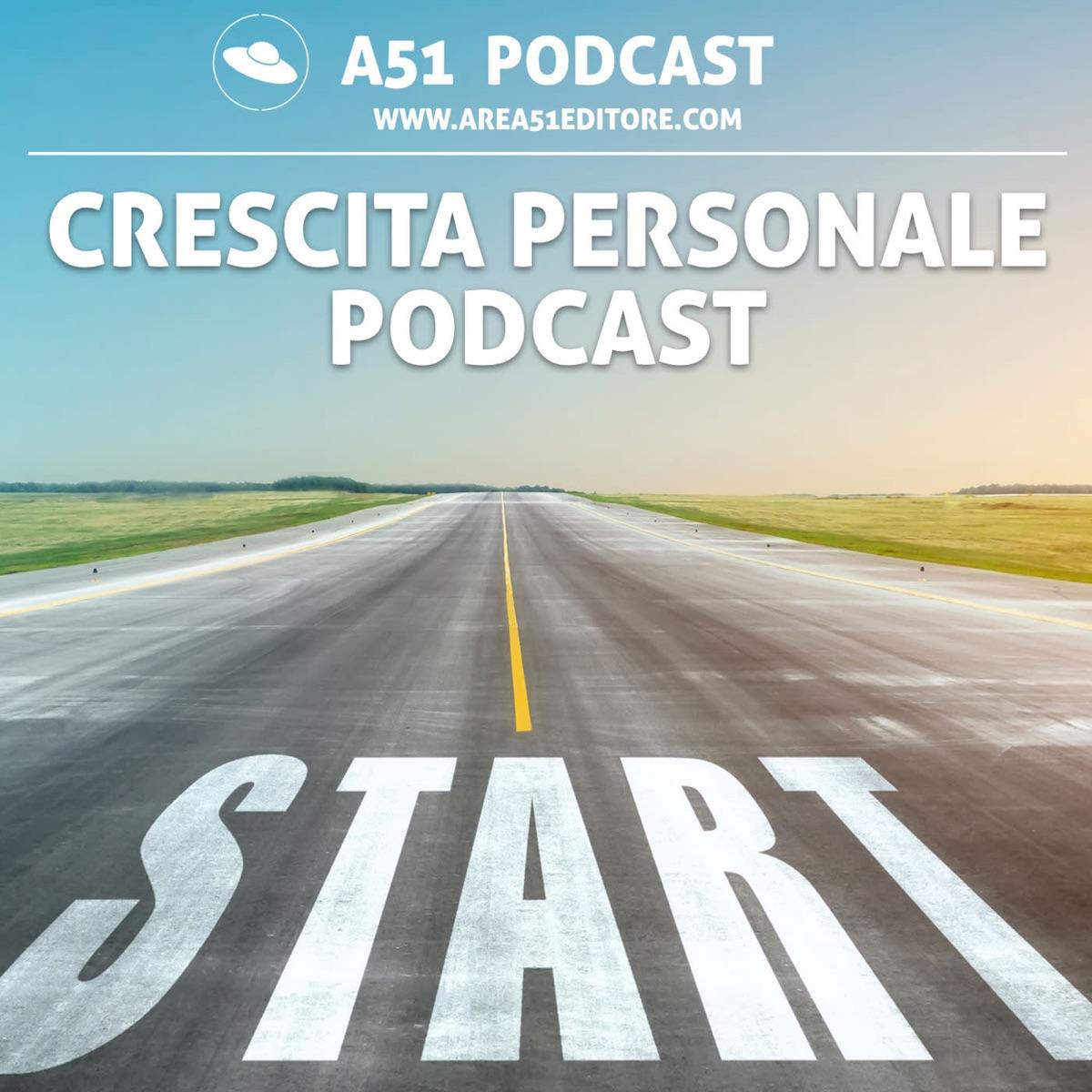 A51 Crescita personale podcast