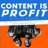 Content Is Profit artwork