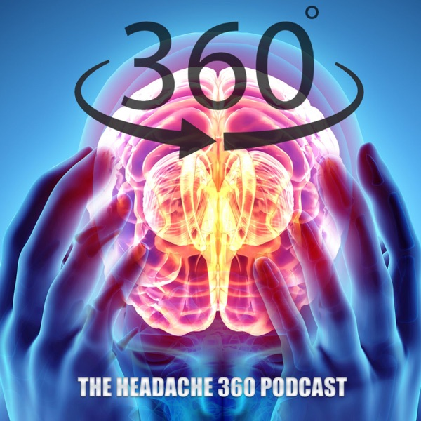 The Headache 360 Migraine Podcast