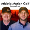Athletic Motion Golf- The Podcast artwork