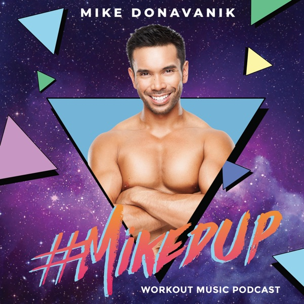 #MIKEDUP :: Free Workout Music Podcast