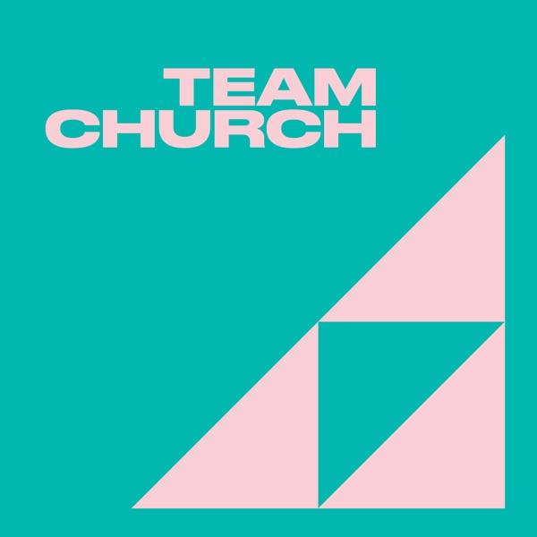 Team Church Podcast