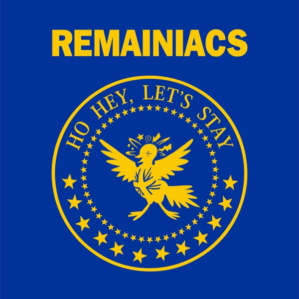 Remainiacs - The Brexit Podcast