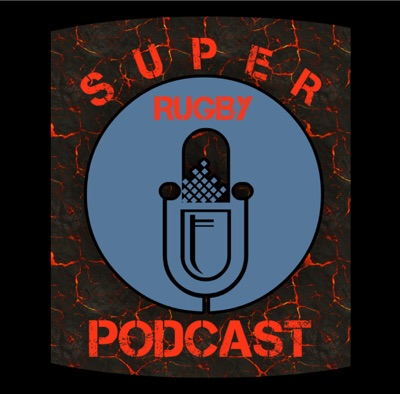 Super Rugby Podcast:Super Rugby Podcast