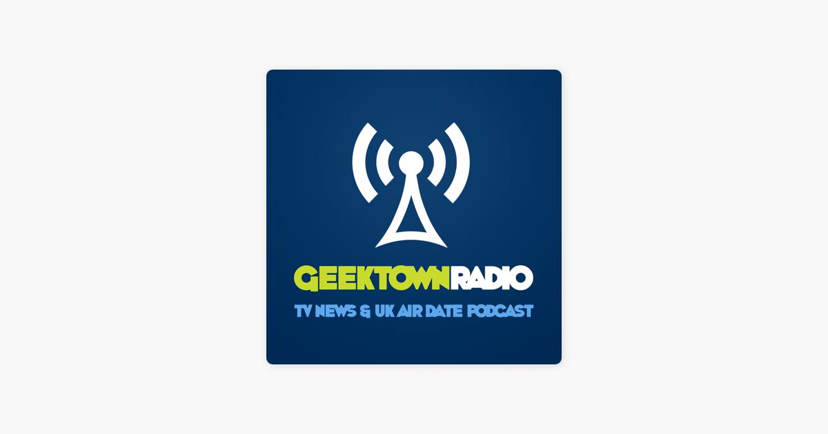 Geektown Radio - TV News, Interviews & UK TV Air Dates