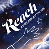 REACH A Space Podcast for Kids artwork