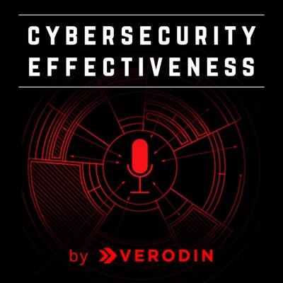 Cybersecurity Effectiveness Podcast:Verodin