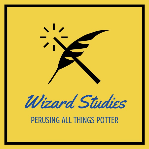 Wizard Studies: Perusing All Things Potter Podcast