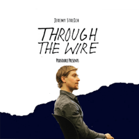 Through the Wire 🔌 with Jeremy Streich podcast