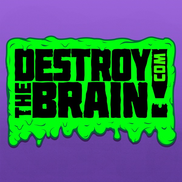 Destroy the Brain!