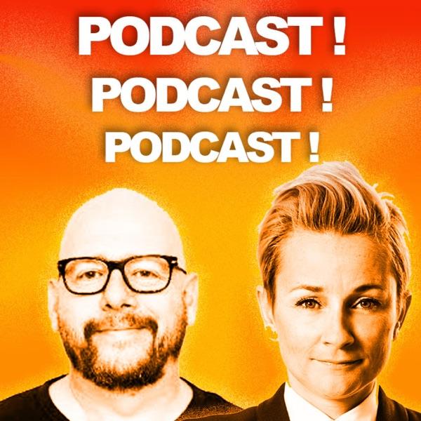 Podcast!Podcast!Podcast!