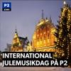 International julemusikdag på P2
