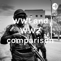 Comparing WWI & WWII podcast