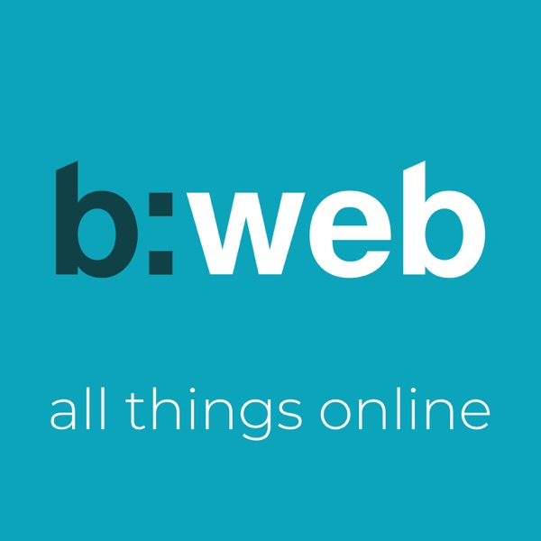 All Things Online the b web Podcast