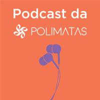 Podcast da Polímatas podcast