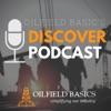 Oilfield Basics Discover Podcast artwork