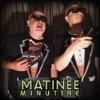 Matinee Minutiae artwork