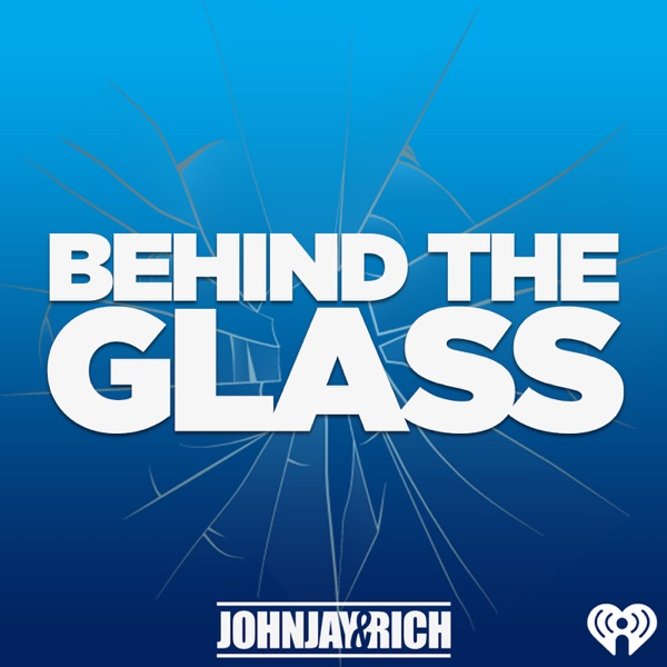 Johnjay & Rich Present: Behind The Glass