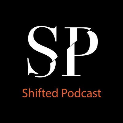 Shifted Podcast