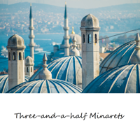 Three and a Half Minarets's podcast podcast