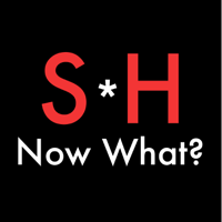 Sh** Happens Now What podcast