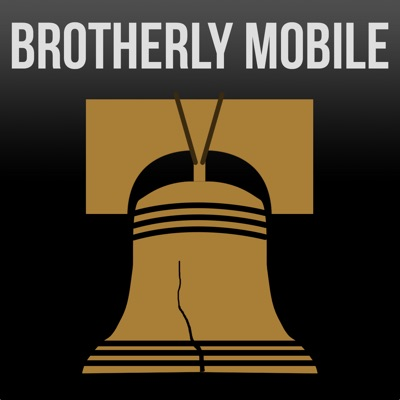 Brotherly Mobile Podcast