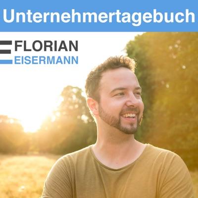 Florian Eisermanns Unternehmertagebuch: Selbstständigkeit und Social Media Marketing