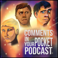 Comments in Your Pocket Podcast podcast