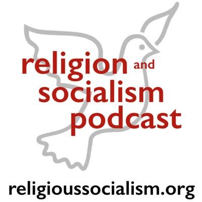 Religious Socialism Podcast