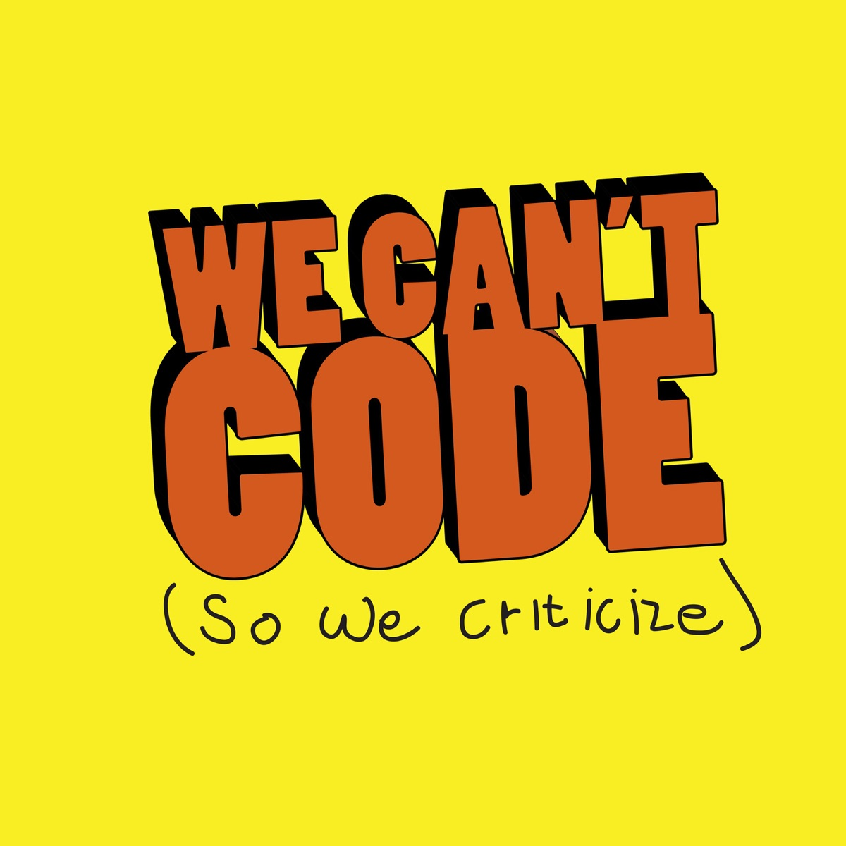 We Cant Code