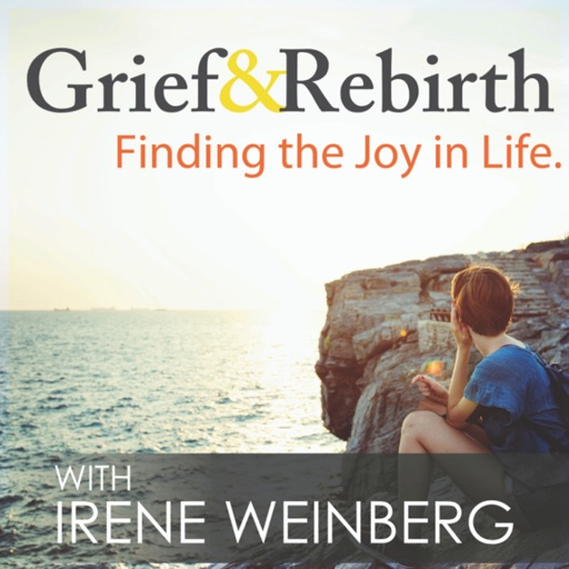Cover image of Grief and Rebirth: Finding the Joy in Life Podcast