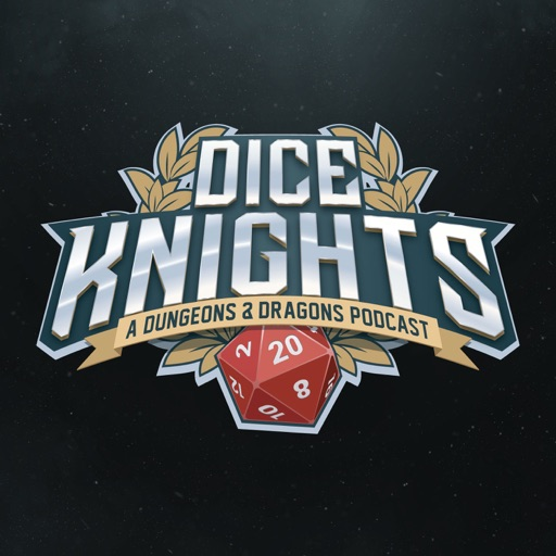 Cover image of DiceKnights: A D&D Actual Play Podcast