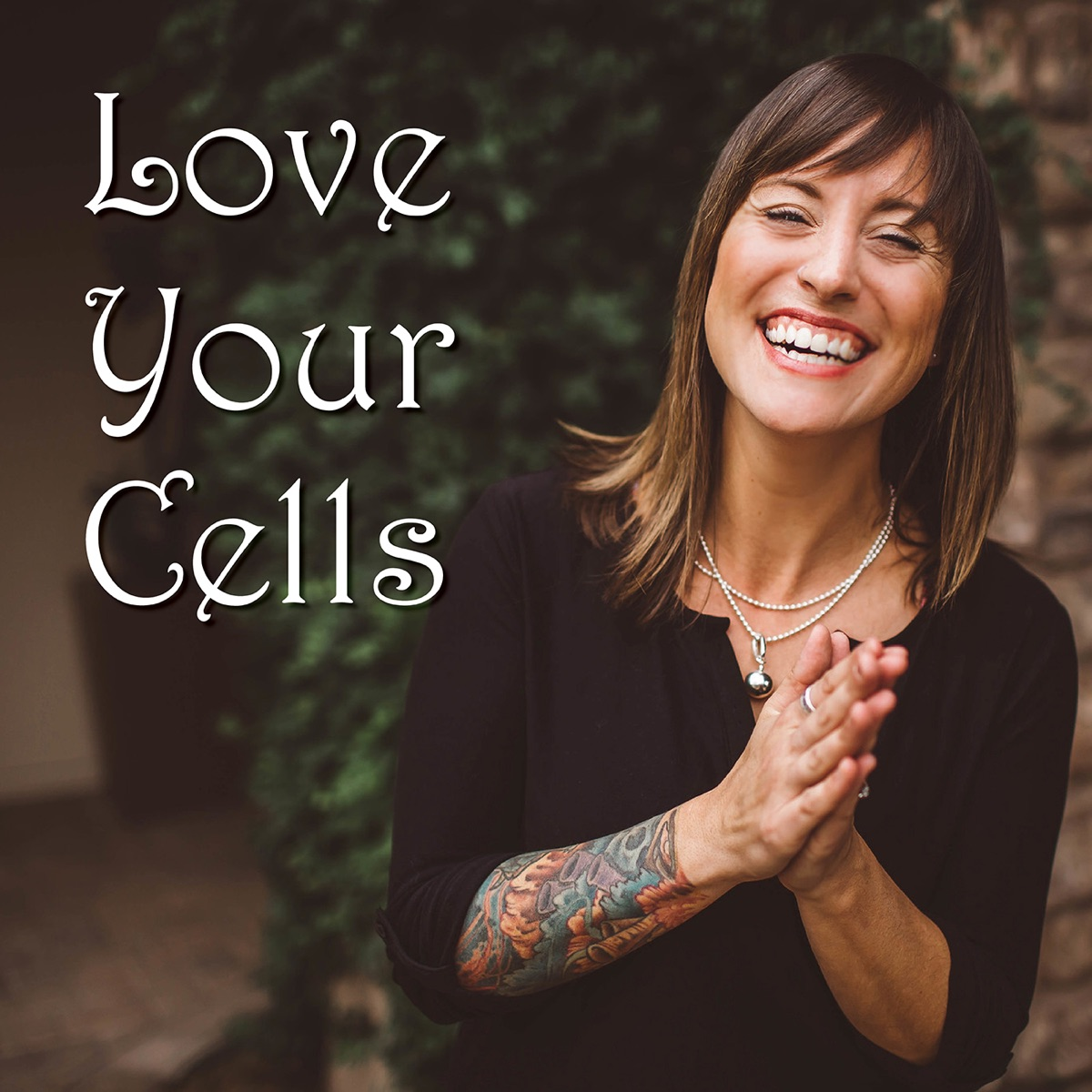 Love Your Cells Podcast