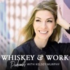 Whiskey & Work Podcast artwork