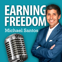 Earning Freedom with Michael Santos podcast