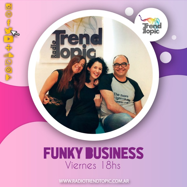 Funky Business - Radio Trend Topic