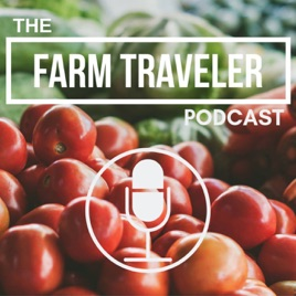 Farm Traveler Podcast: Episode 6: Stephen Janak - Texas
