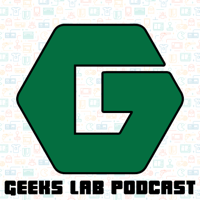 Geeks Lab podcast