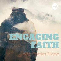 Engaging Faith podcast