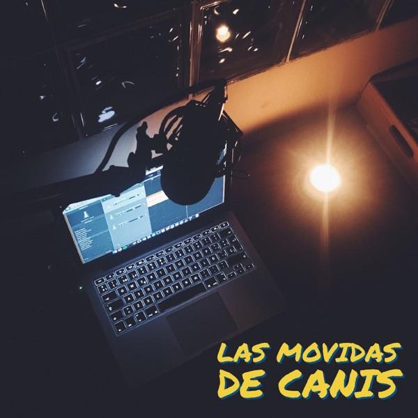 Las Movidas de Canis