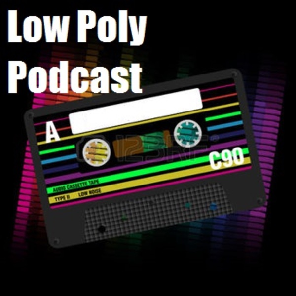 Low Poly Podcast