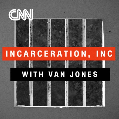 Incarceration, Inc. with Van Jones